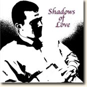 Shadows of Love CD